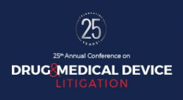 Drug & Medical Device Litigation