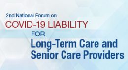 COVID-19 Liability for Long-Term Care and Senior Care Providers