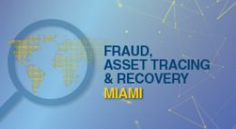 Fraud, Asset Tracing & Recovery Miami